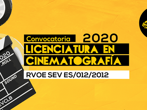 CONVOCATORIA LICENCIATURA EN CINEMATOGRAFIA