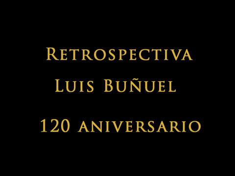 Retrospectiva Luis Buñuel 120 Aniversario