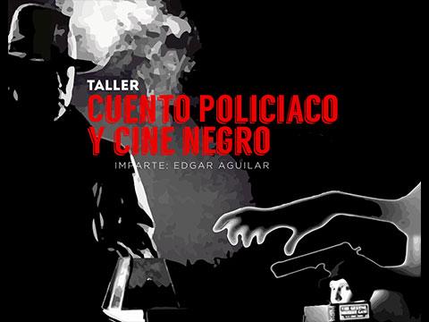 Taller cuento policiaco y cine negro