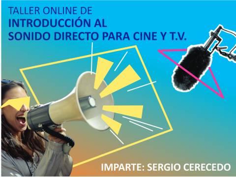Taller online de Introducción al sonido directo para cine y tv.