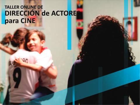 Taller Online de Dirección de Actores para Cine